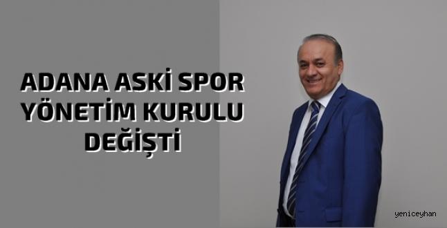 Adana ASKİ Spor'da Yeni Yönetim Belli Oldu