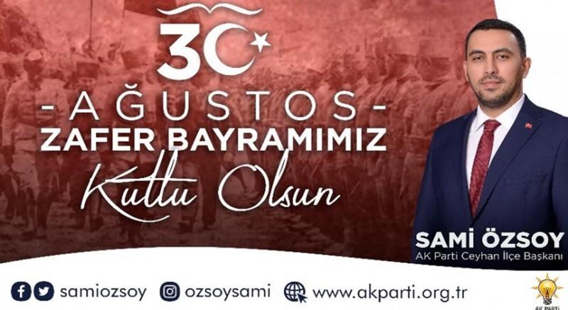 Başkan Sami Özsoy'dan  Ağustos Zafer Bayramı Mesajı