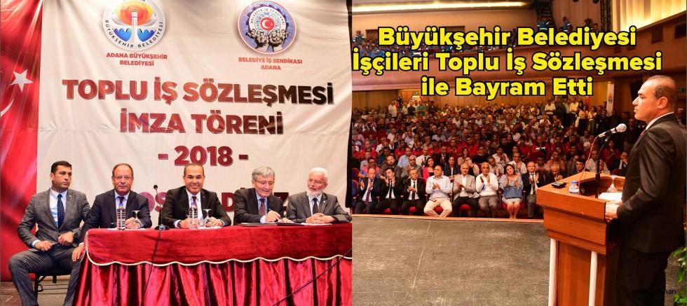 Büyükşehir Belediyesi işçileri Toplu İş Sözleşmesi İmzalandı