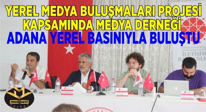 Medya Derneği Adana'da Yerel Medyayla buluştu