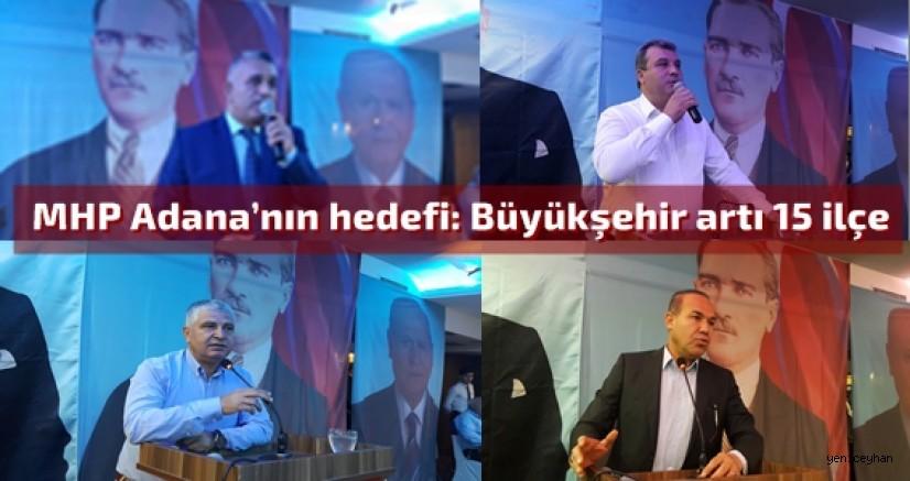 MHP Adana'da Hedef büyüttü!
