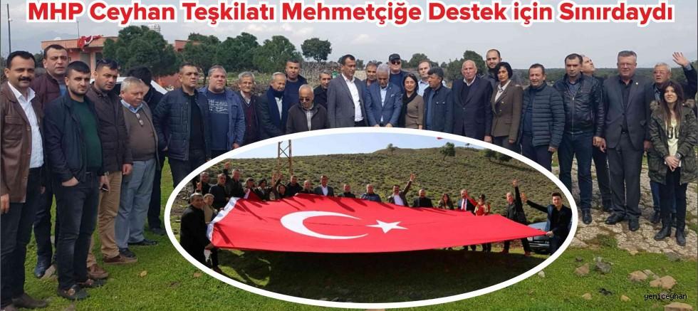 MHP Ceyhan Teşkilatı Mehmetçiğe Destek için Sınırdaydı...