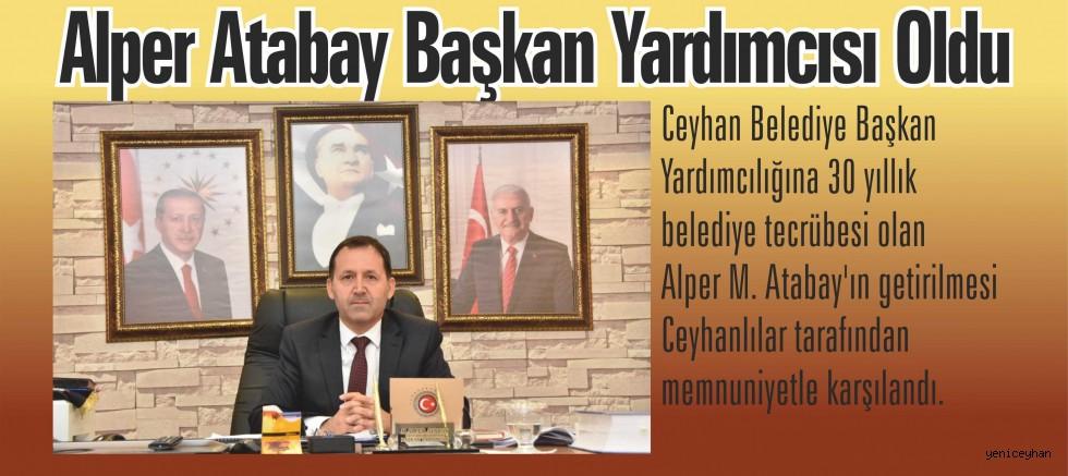 Yeni Başkan Yardımcısı Alper Atabay Oldu